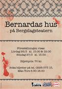 Bernards hus, Bergslagsteatern 2011